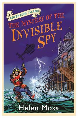Adventure Island: The Mystery of the Invisible Spy: Book 10