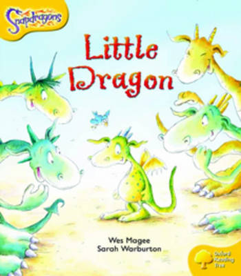 Oxford Reading Tree: Level 5: Snapdragons: The Little Dragon