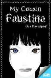 Fiction Express: My Cousin Faustine