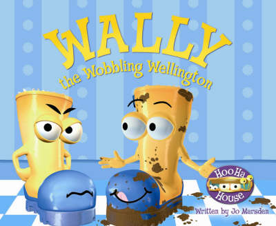 Wally the Wobbling Wellington