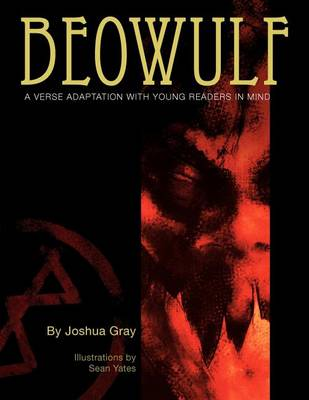 Beowulf: A Verse Adaptation With Young Readers In Mind