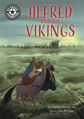 Reading Champion: Alfred and the Vikings: Independent Reading 18