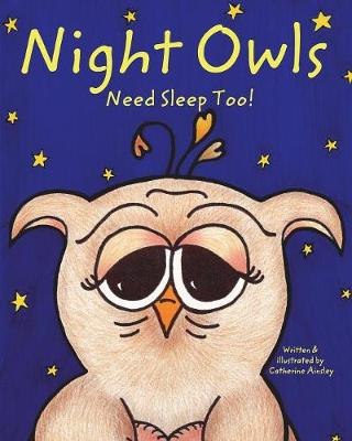 Night Owls Need Sleep Too!