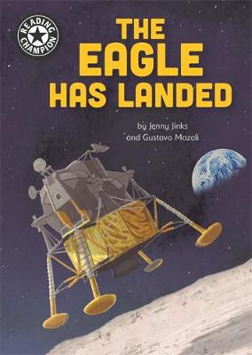 Reading Champion: The Eagle Has Landed: Independent Reading 18