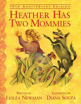 Heather Has Two Mommies: Tenth Anniversary Edition