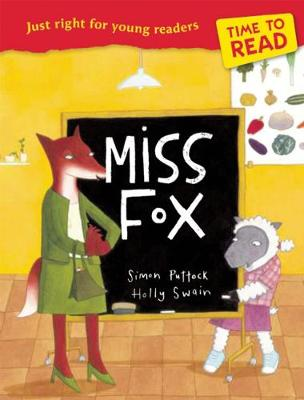 Time to Read: Miss Fox