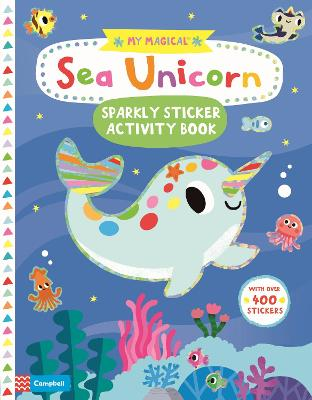 My Magical Sea Unicorn Sparkly Sticker Book