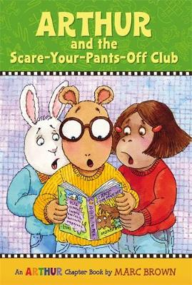 Arthur And The Scare-Your-Pants Off Club