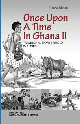 Once Upon A Time In Ghana. Second Edition