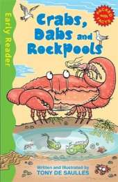 Early Reader Non Fiction: Crabs, Dabs and Rock Pools