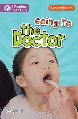 Looking After Me: Going to the Doctor