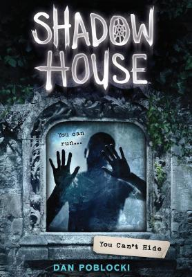 Shadow House 2: You Can't Hide