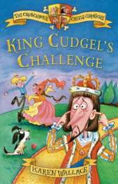 King Cudgel's Challenge: Crunchbone Castle Chronicles