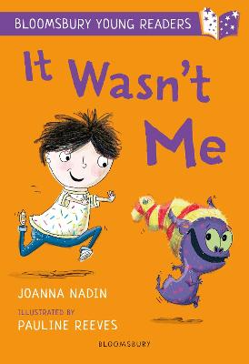 It Wasn't Me: A Bloomsbury Young Reader: Lime Book Band