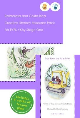 Rainforests and Costa Rica Creative Literacy Resource Pack for Key Stage One and EYFS