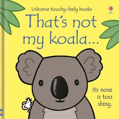 That's not my koala...