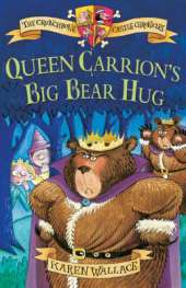 Queen Carrion's Big Bear Hug: Crunchbone Castle Chronicles