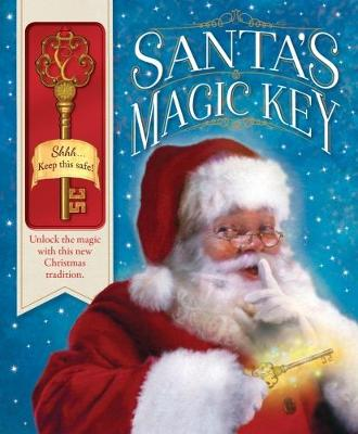 Santa's Magic Key: Unlock the magic of Christmas with this family tradition