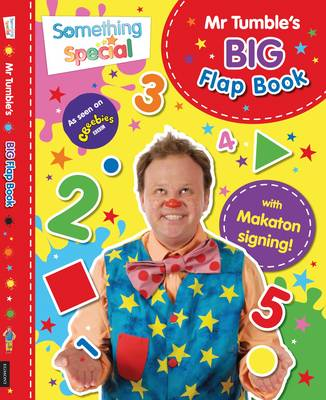 Something Special: Mr Tumble's Big Flap Book: Lift-the-flap