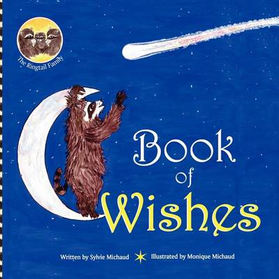 Book of Wishes - The Ringtail Family