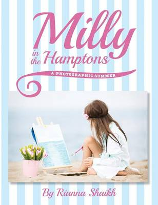 Milly in the Hamptons: A Photographic Summer