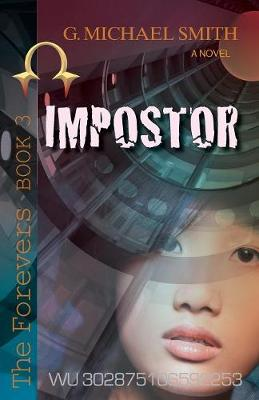 Impostor: The Forevers Book Three
