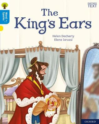Oxford Reading Tree Word Sparks: Level 3: The King's Ears