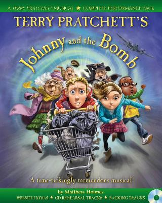 Terry Pratchett's Johnny and the Bomb: A Time-Tickingly Tremendous Musical