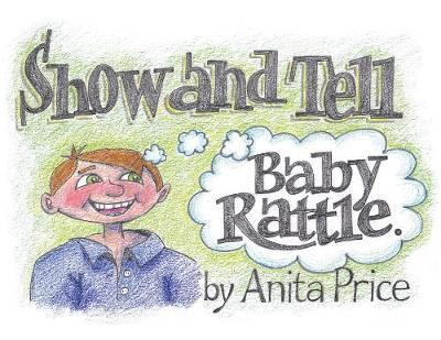 Show and Tell: Baby Rattle