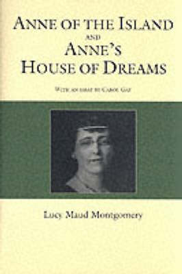 Anne of the Island / Anne's House of Dreams