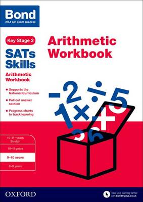 Bond SATs Skills: Arithmetic Workbook: 9-10 years