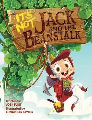 It's Not Jack and the Beanstalk