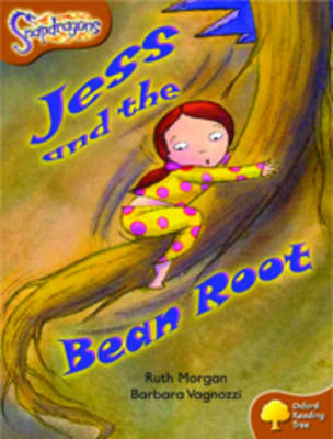 Oxford Reading Tree: Level 8: Snapdragons: Jess and the Bean Root