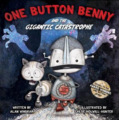One Button Benny and the Gigantic Catastrophe