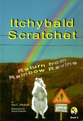 Itchybald Scratchet: Return from Rainbow Ravine