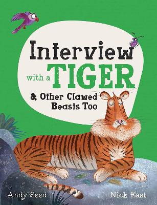 Interview with a Tiger: and Other Clawed Beasts too