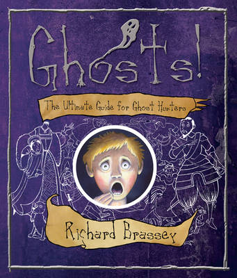Ghosts: The Ultimate Guide for Ghost Hunters