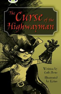 BC Blue (KS2) A/4B The Curse of the Highwayman