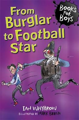 From Burglar to Football Star: Book 13