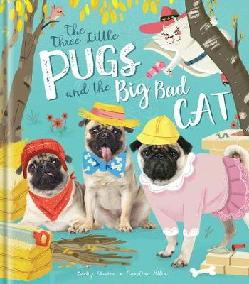 The Three Little Pugs and the Big Bad Cat