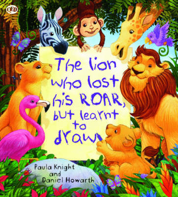 The Storytime: The Lion Who Lost His Roar but Learnt to Draw