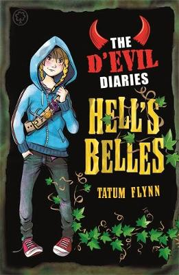 The D'Evil Diaries: Hell's Belles: Book 2