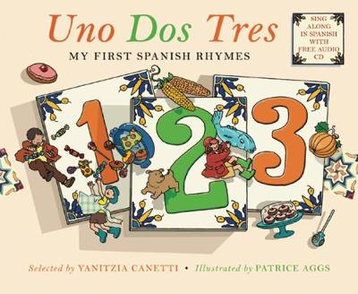 Uno Dos Tres: My First Spanish Rhymes