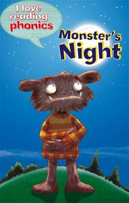 I Love Reading Phonics Level 4: Monster's Night