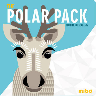 Mibo: The Polar Pack (Board Book)