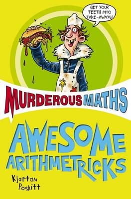 Murderous Maths: The Essential Arithmetricks