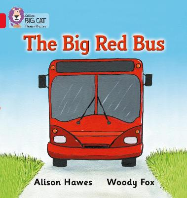The Big Red Bus: Band 02a/Red a