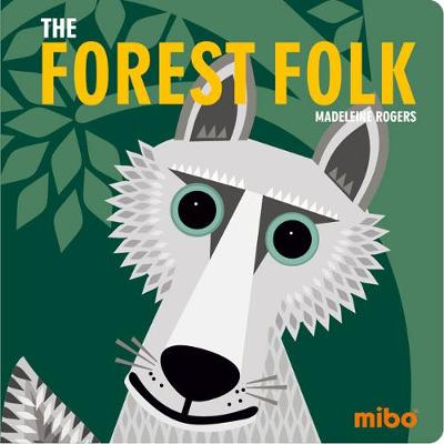Mibo: The Forest Folk (Board Book)