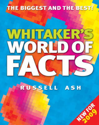 Whitaker's World of Facts 2009