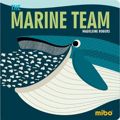 Mibo: The Marine Team (Board Book)
